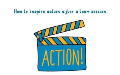 How to inspire action after a team session