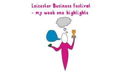 Leicester Business Festival 2018 – my week one highlights